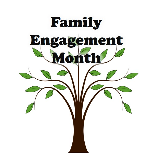Family Engagement Month!